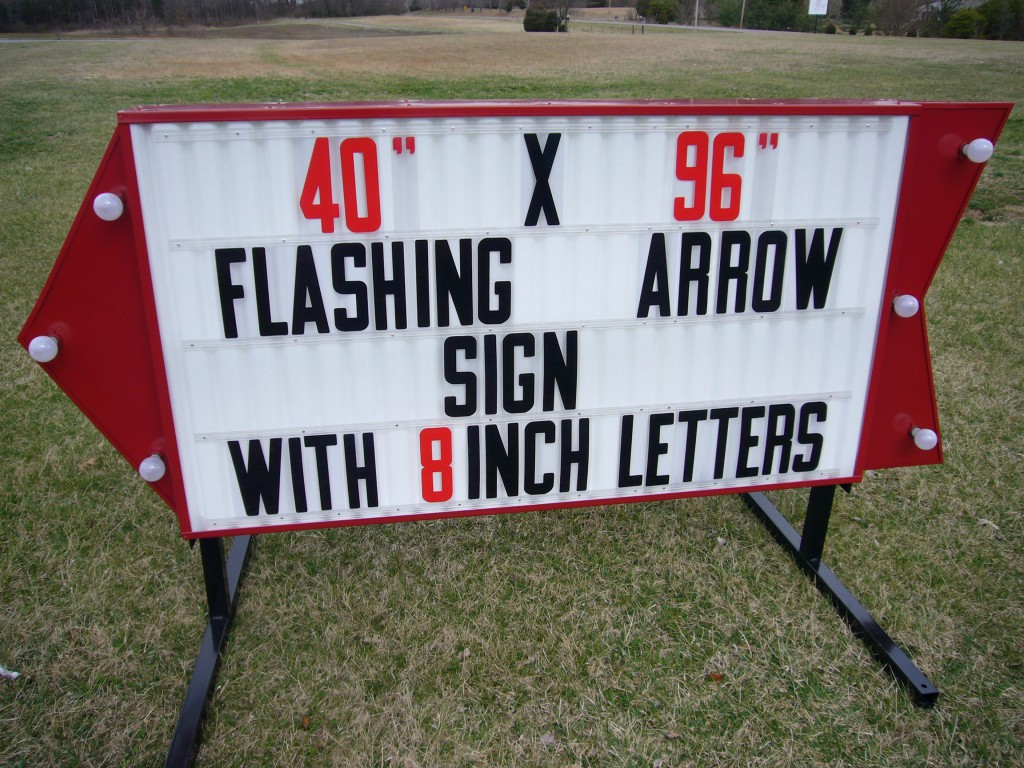 new look for the Arrow Sign line, the sign face is 40 inches by 72 ...